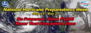 National Hurricane Preparedness Week 2014 Banner for May 25th to May 31st.