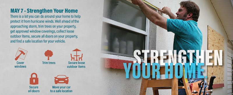 Strengthen Your Home by covering windows, trimming trees and securing loose items.